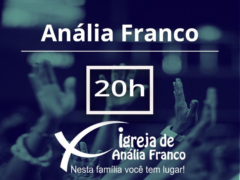 ANÁLIA FRANCO - 20h - Culto Presencial