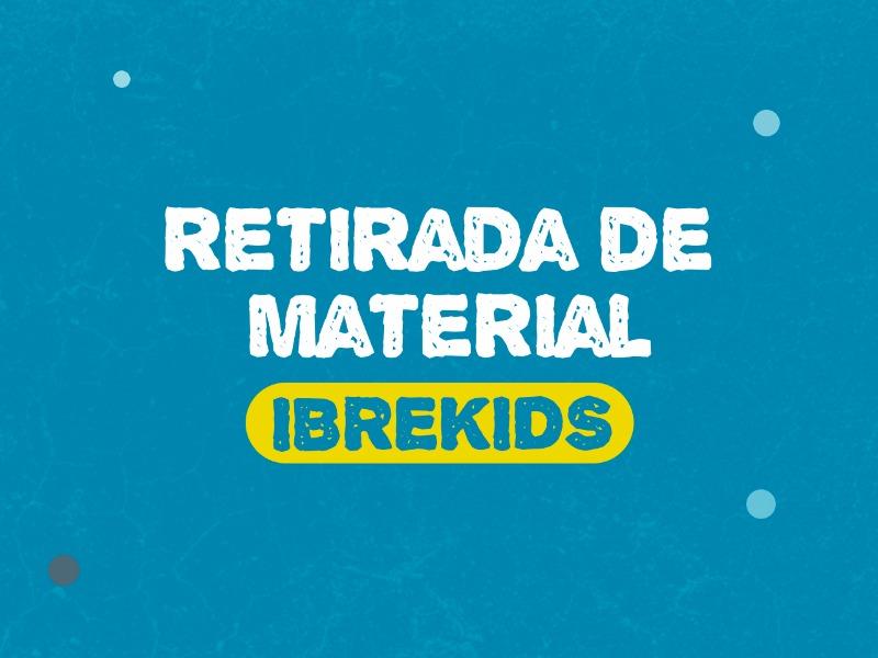 Retirada de Material Ibrekids - 3 a 8 anos