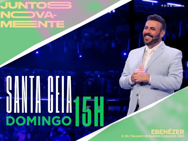 Santa Ceia - Tarde (15h)