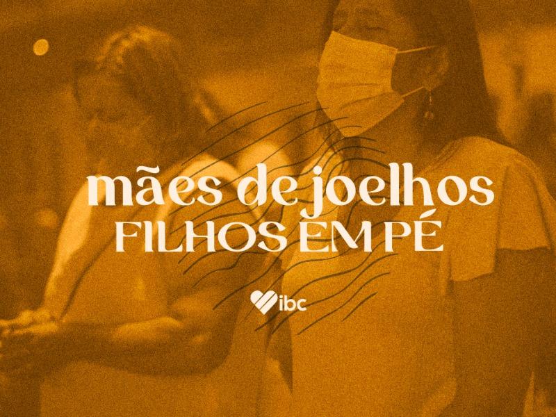 MÃES DE JOELHOS, FILHOS EM PÉ