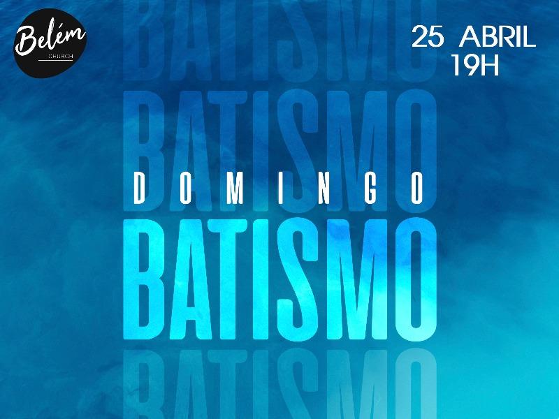 Batismo - 25 de Abril de 2021