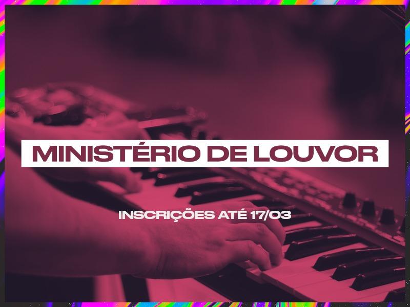 Ministério de Louvor: Inscrições até 17/03