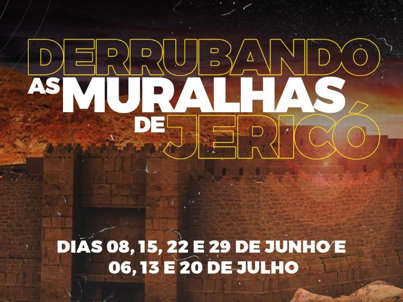 DERRUBANDO AS MURALHAS DE JERICÓ