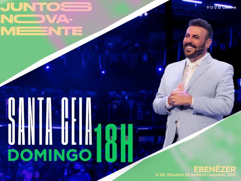 Santa Ceia - Noite (18h)