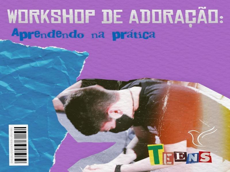 Workshop de Adoração - Vida Teens