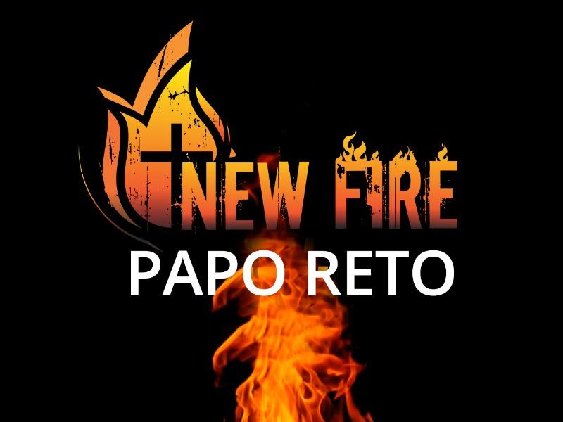New Fire Papo Reto