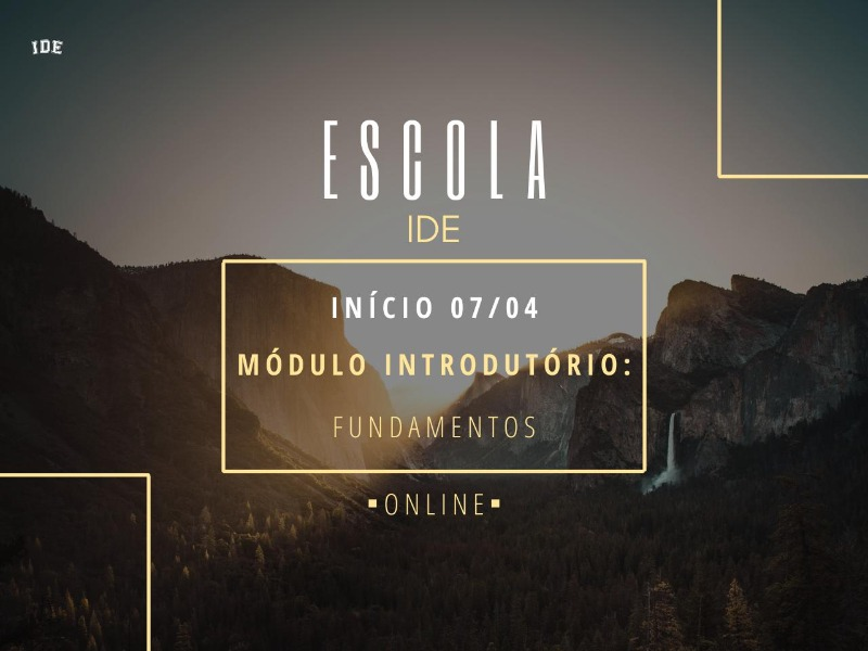 ESCOLA IDE | FUNDAMENTOS