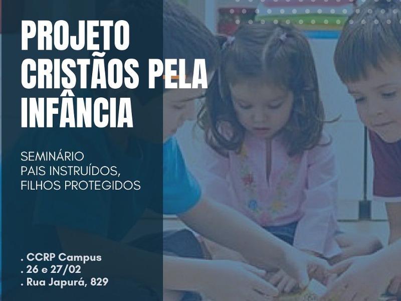 Seminário Pais instruídos, filhos protegidos