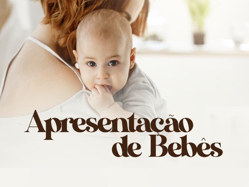 Culto de apresentação de Bebês