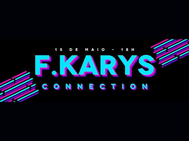 FKARYS CONNECTION 15/05