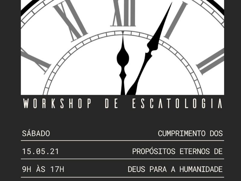 Workshop Escatologia - Sábado | 15.05.21