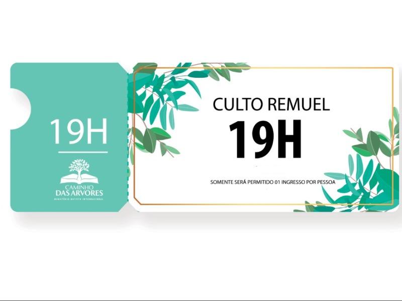 CULTO REMUEL - 19h