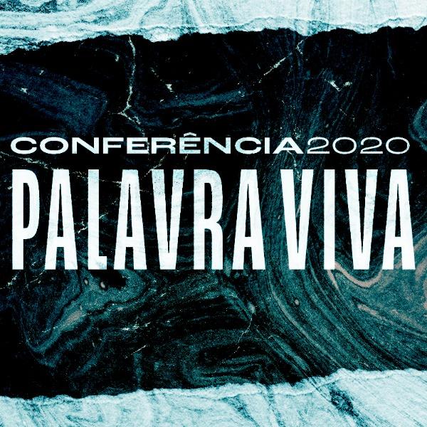A Conferência Palavra Viva 2020