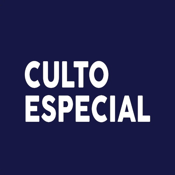 CULTO ESPECIAL