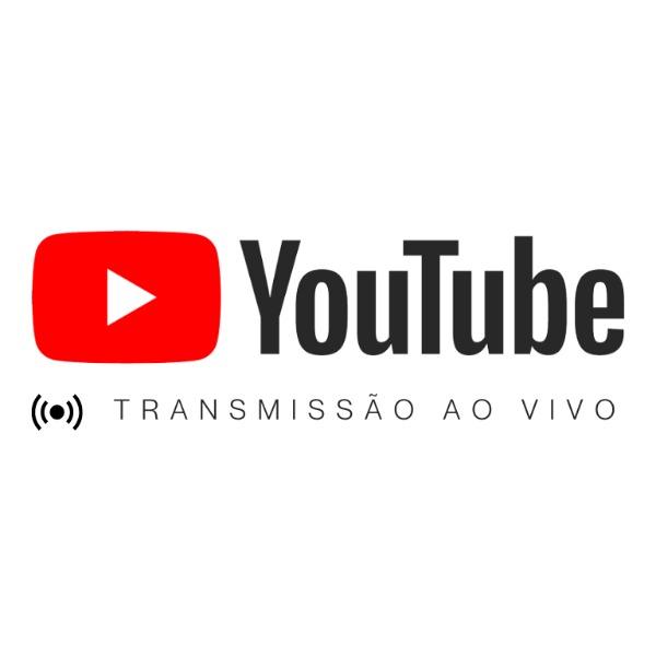 Transmissão Ao Vivo pelo YouTube