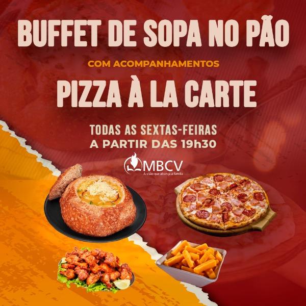 Sopa no Pão e Pizza à La Carte