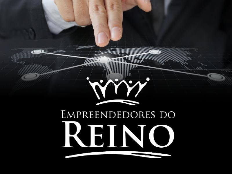 EMPREENDEDORES DO REINO