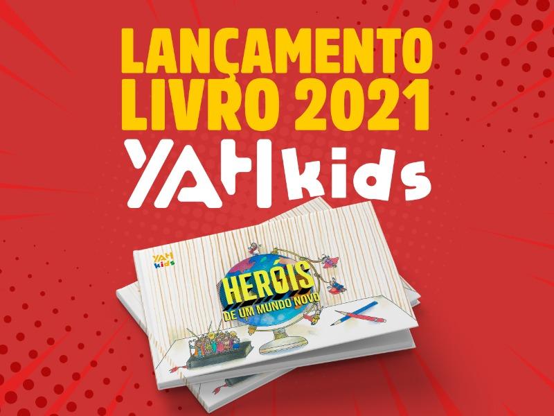 Novidade: Lançamento do livro do YAH Kids dia 7/02