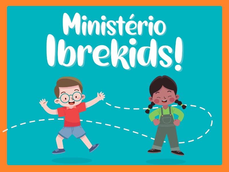 Ministério Ibrekids