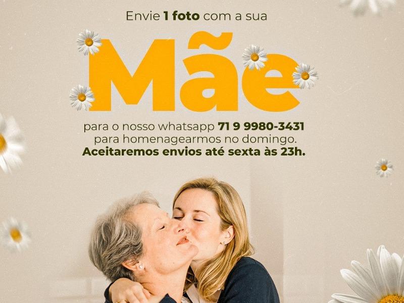 ENVIE UMA FOTO COM SUA MÃE