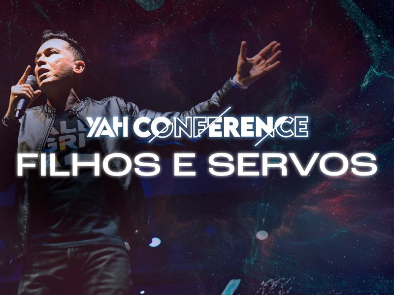 YAH Conference: filhos e servos