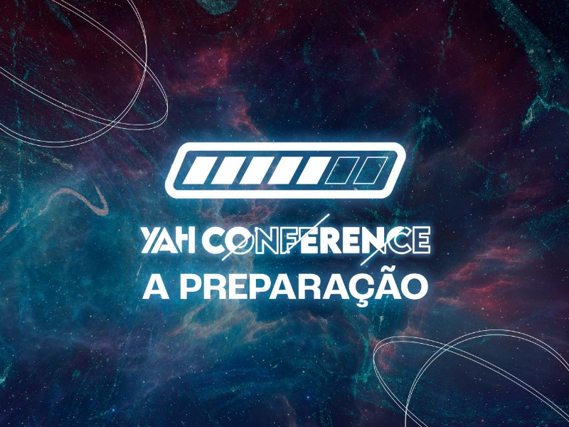 YAH Conference: a preparação