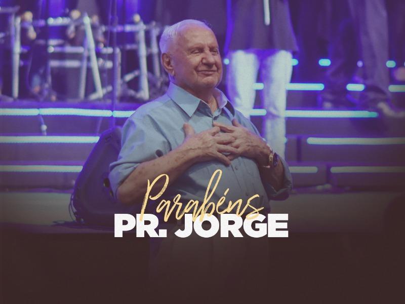 Parabéns Pr. Jorge 🥳❤️