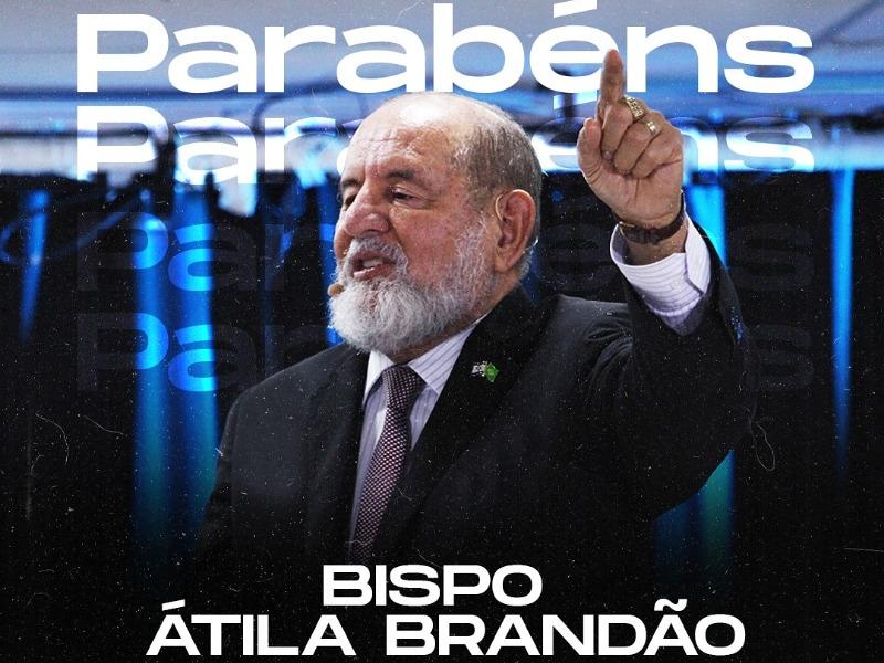 PARABÉNS BISPO ÁTILA BRANDÃO