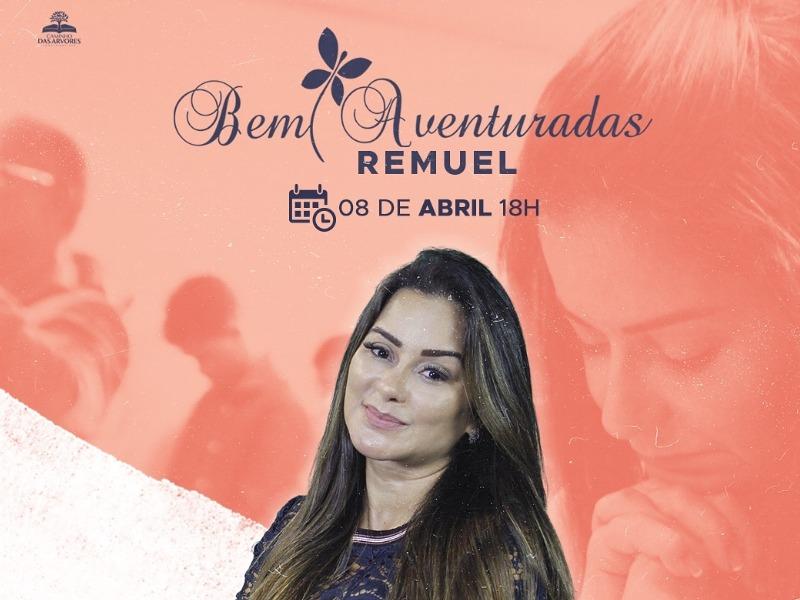 REMUEL BEM AVENTURADAS 08/04