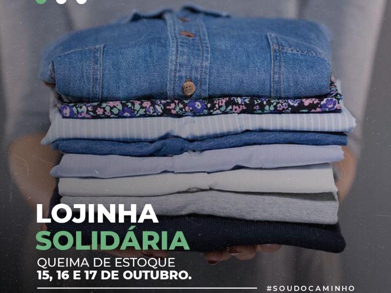 LOJINHA SOLIDÁRIA - QUEIMA DE ESTOQUE