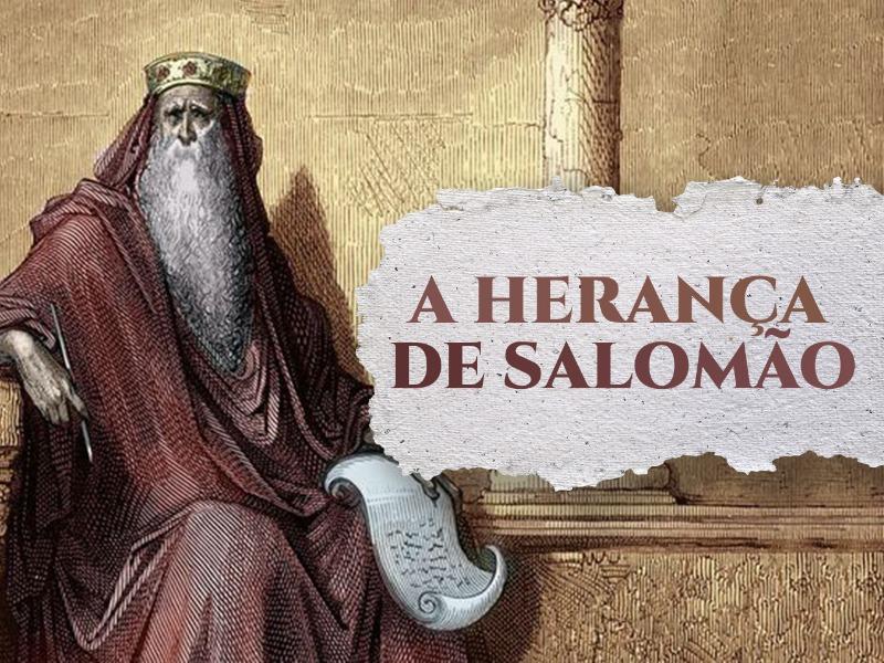 A herança de Salomão
