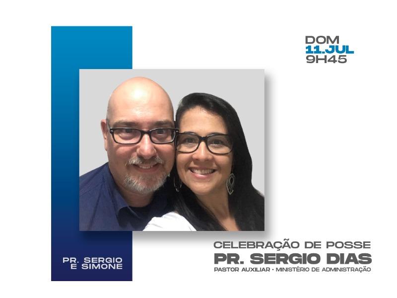 Celebração de Posse • Pastor Sergio Dias