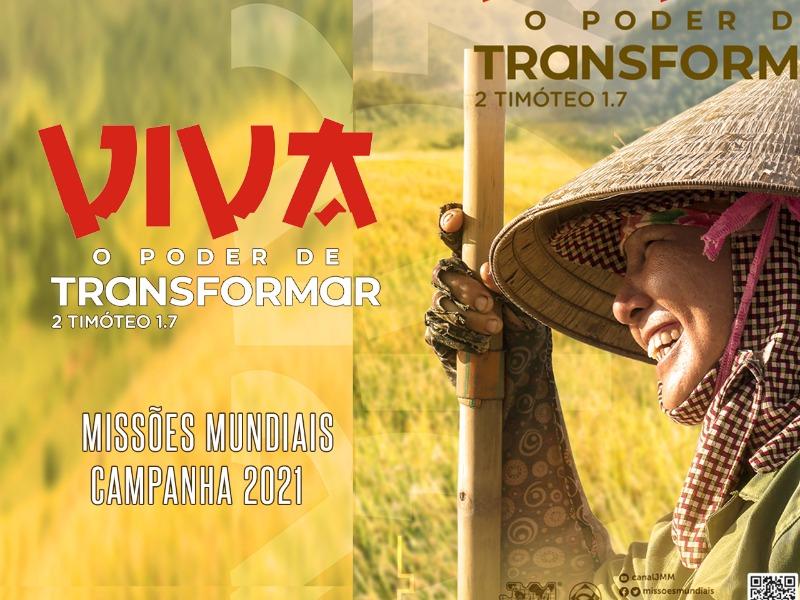 Viva o Poder de Transformar - Missões Mundiais 21