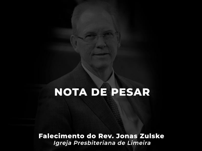 Nota de Pesar: Rev. Jonas Zulske