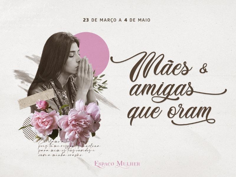 Mães e amigas que oram
