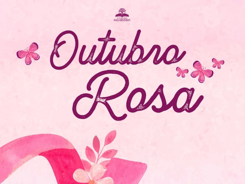 OUTUBRO ROSA, CUIDE - SE!