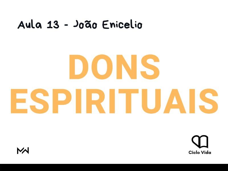 CV - Aula 13: Dons Espirituais