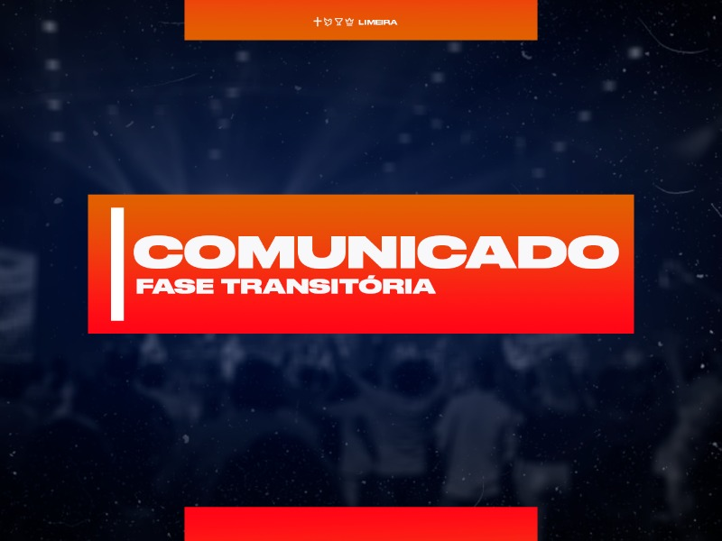 Comunicado | Fase Transitória