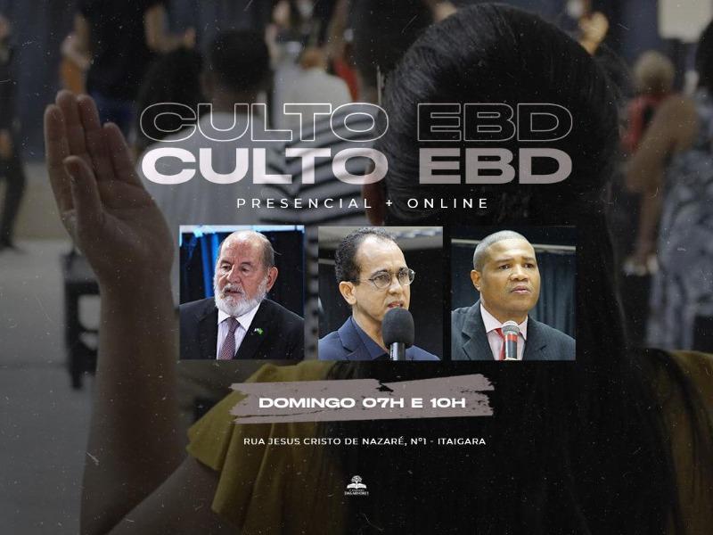 CULTO EBD 07 E 10H