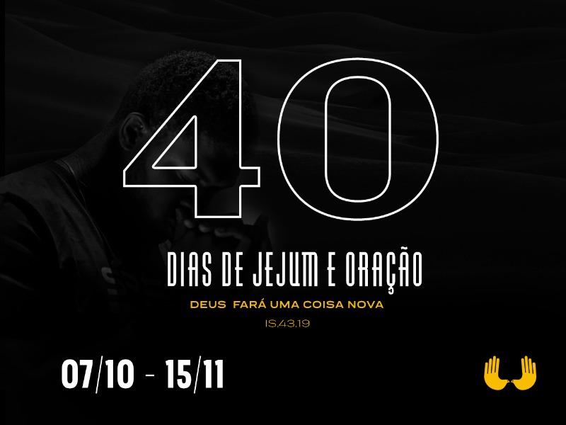 40 dias de jejum e oração