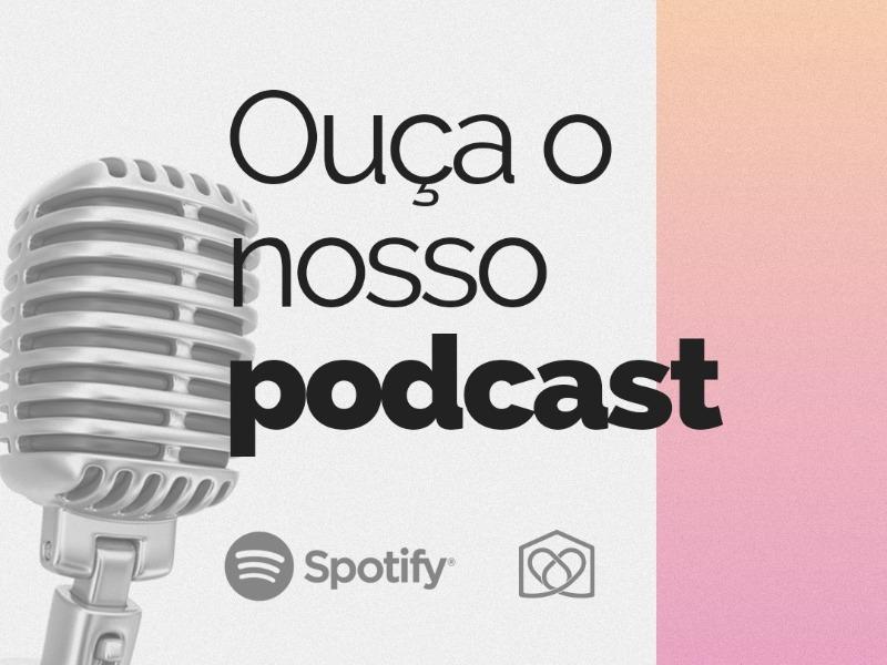Ouça as ministrações em formato de Podcast!