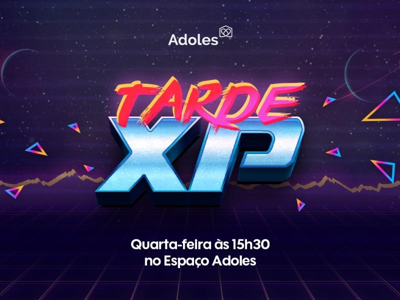 Tarde XP | CM Vida Adoles