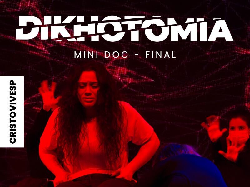 DIKHOTOMIA - MINI DOC - FINAL