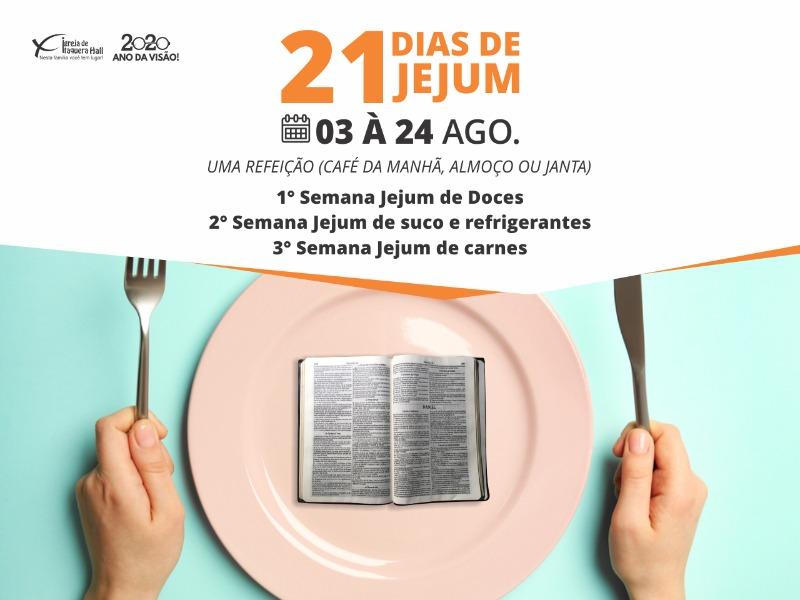 21 Dias de Jejum (03/08 á 24/08)