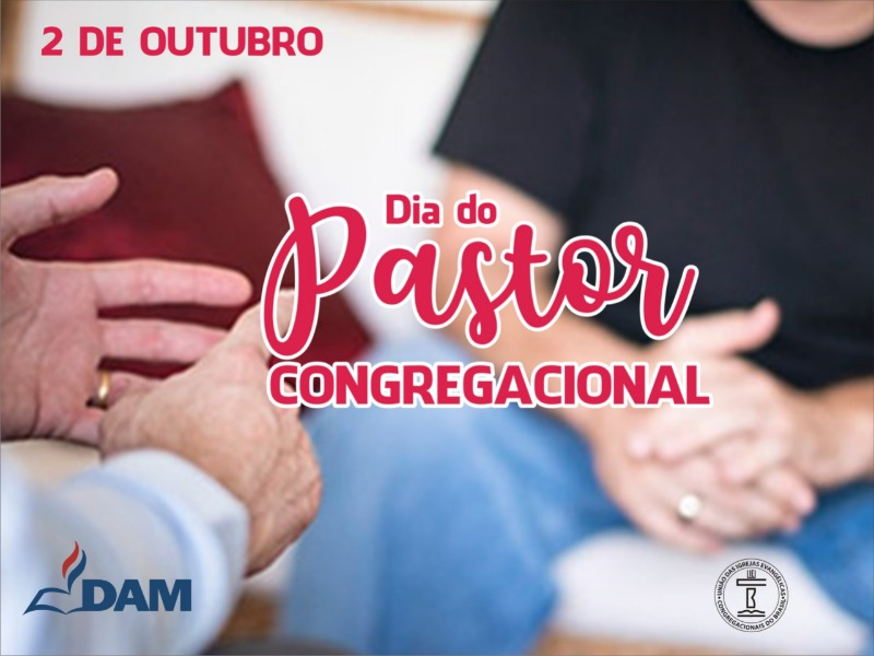 Dia do Pastor Congregacional 2021