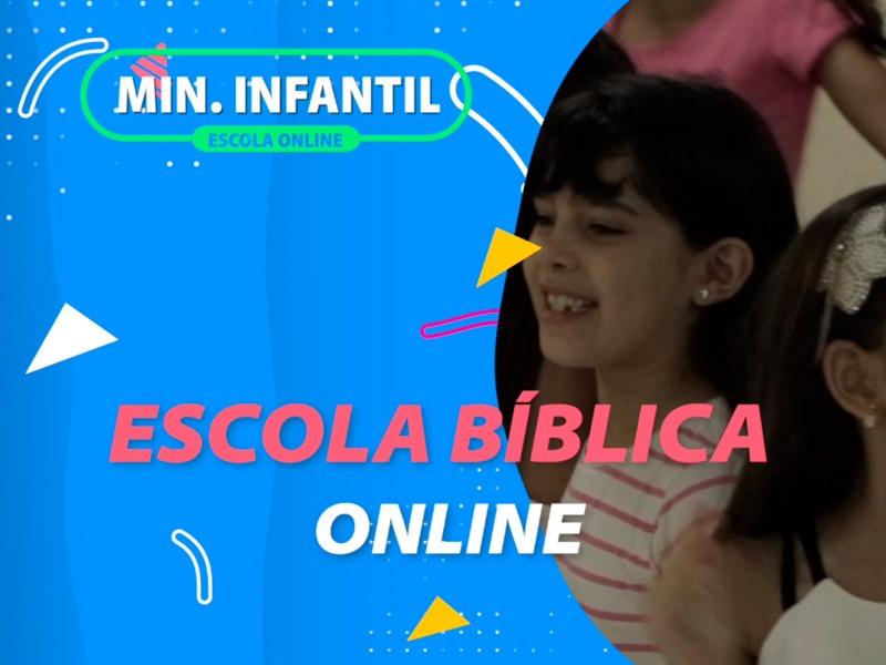 MINISTÉRIO INFANTIL | ESCOLA BÍBLICA ONLINE
