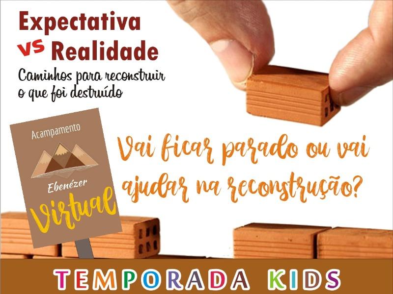 1º Acampamento Ebenézer Virtual para crianças
