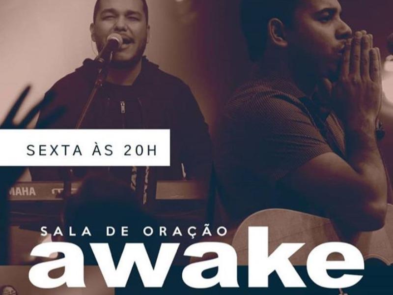 Sala de Oração - Awake