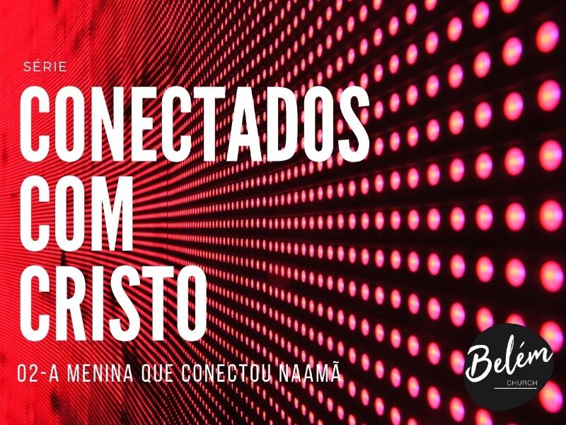 CONECTADO COM CRISTO - 02
