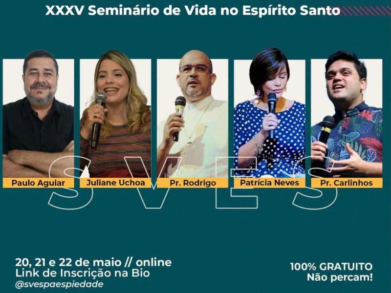 XXXV SEMINÁRIO DE VIDA NO ESPÍRITO SANTO